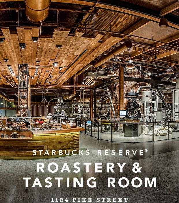 Starbucks Reserve® Roastery & Tasting Room. 1124 Pike Street.